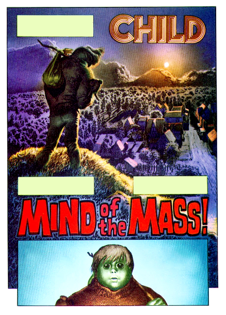 Child, Part 2(3): Mind of the Mass!